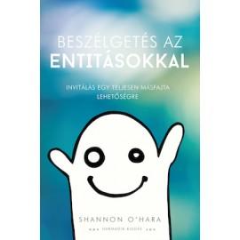 Beszélgetés az entitásokkal - Shannon O'Hara