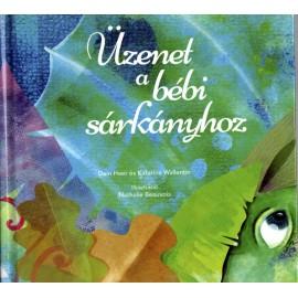 Üzenet a bébi sárkányhoz  - Dr. Dain Heer